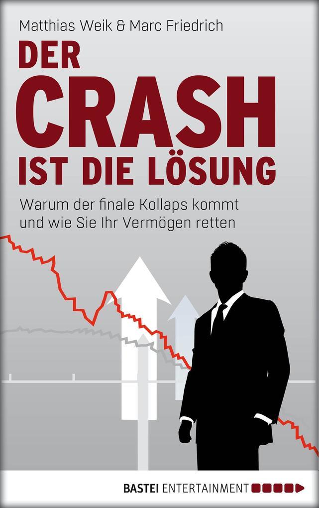 Der Crash ist die Lösung als eBook