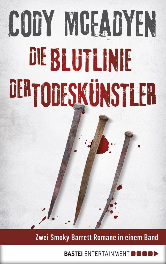 Die Blutlinie / Der Todeskünstler als eBook