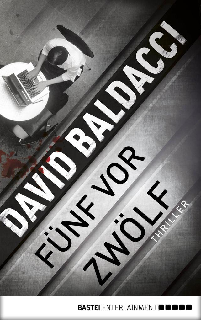 fünf vor zwölf als eBook von David Baldacci, David Baldacci