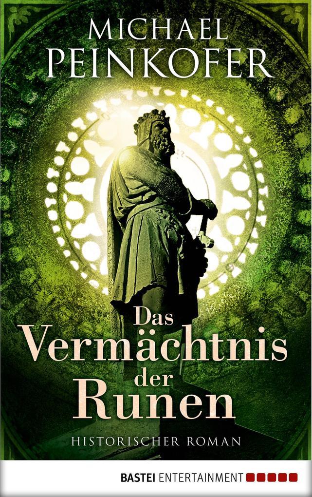Das Vermächtnis der Runen als eBook von Michael Peinkofer