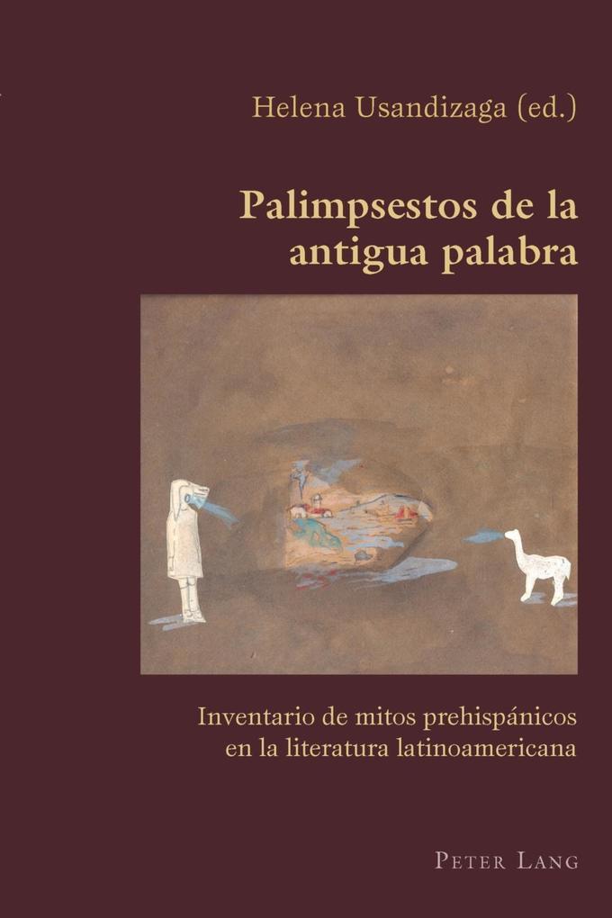Palimpsestos de la antigua palabra als eBook von - Peter Lang AG, Internationaler Verlag der Wissenschaften