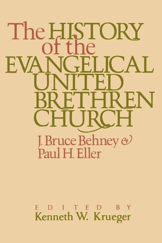 The History of the Evangelical United Brethren Church als Taschenbuch