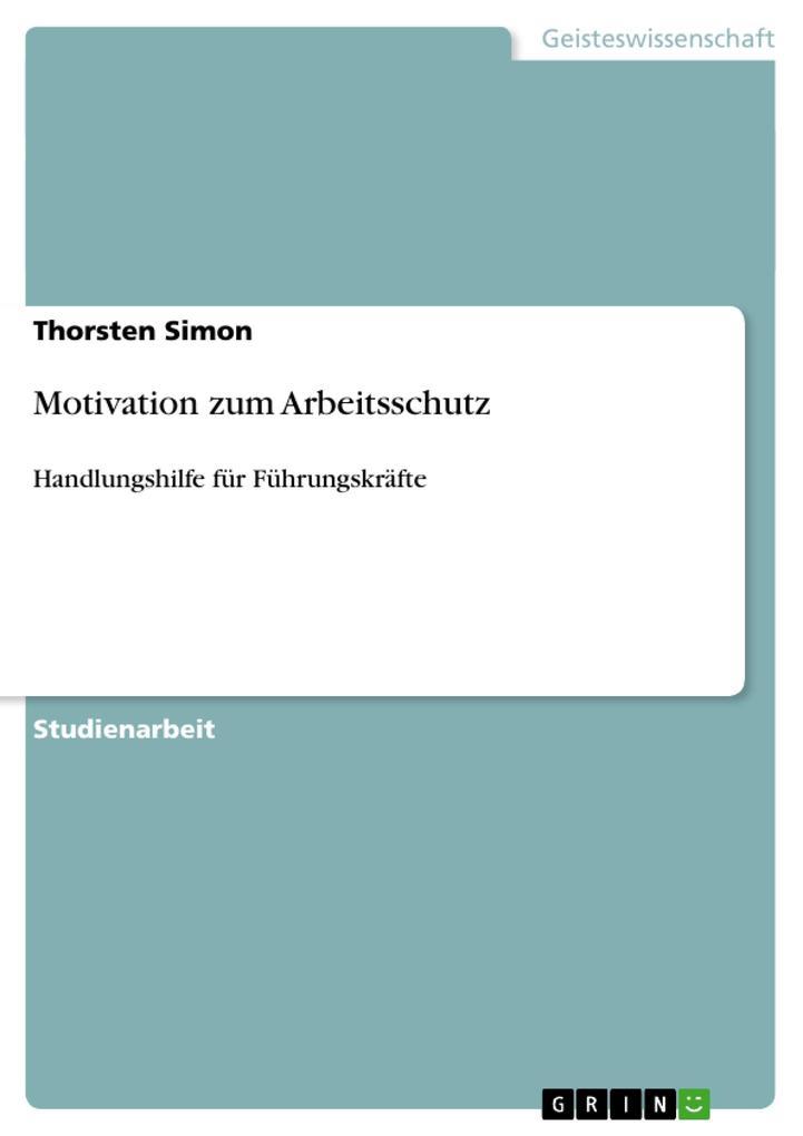 Motivation zum Arbeitsschutz als Taschenbuch vo...