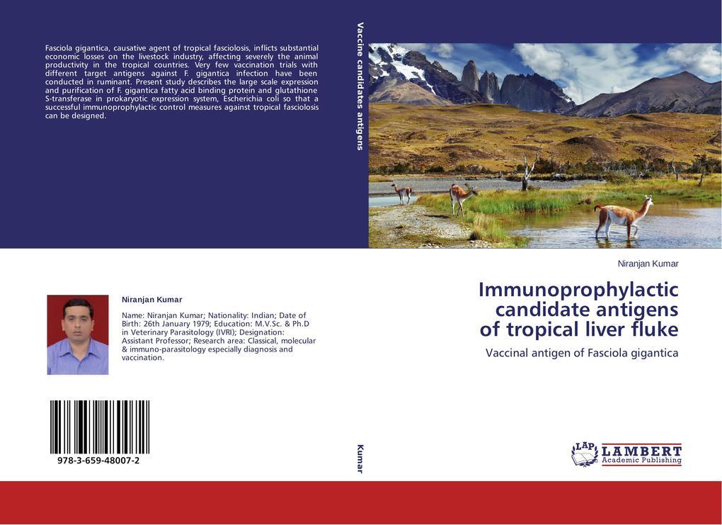 Immunoprophylactic candidate antigens of tropical liver fluke als Buch von Niranjan Kumar