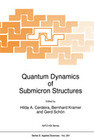 Quantum Dynamics of Submicron Structures