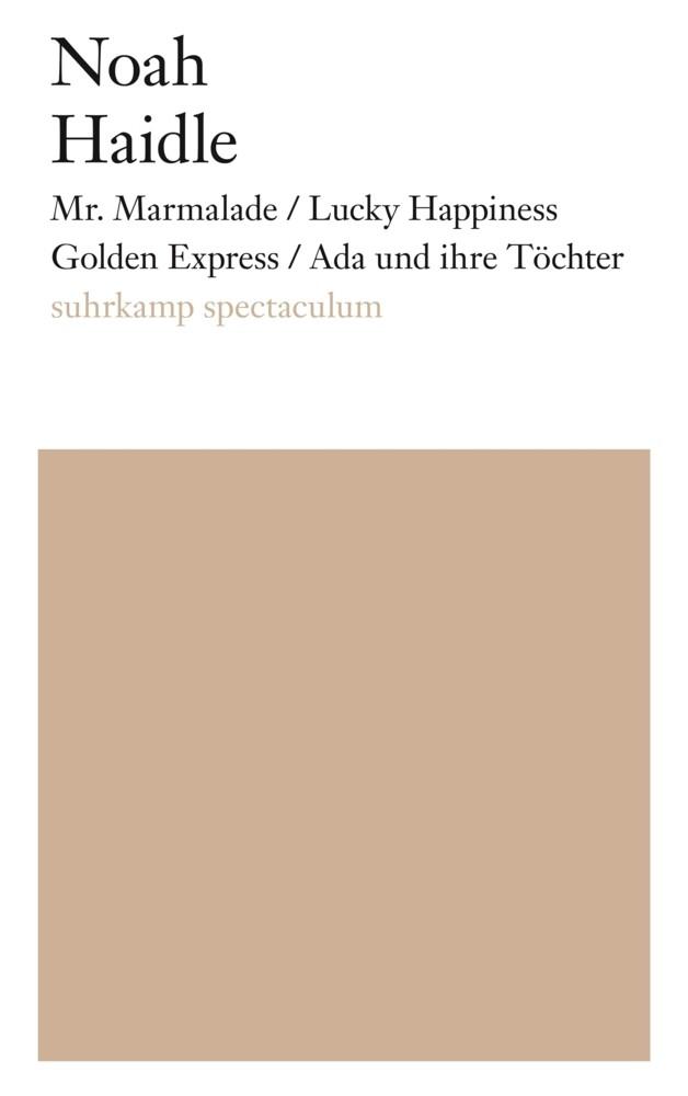 Mr. Marmalade / Lucky Happiness Golden Express / Ada und ihre Töchter als Buch (gebunden)