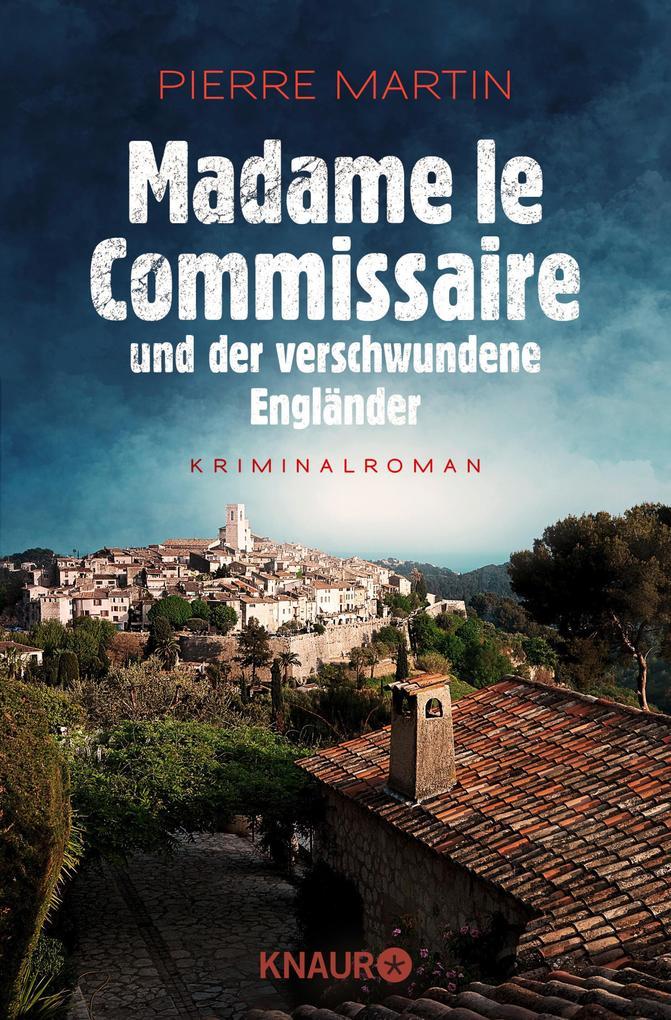 Madame le Commissaire und der verschwundene Engländer als eBook