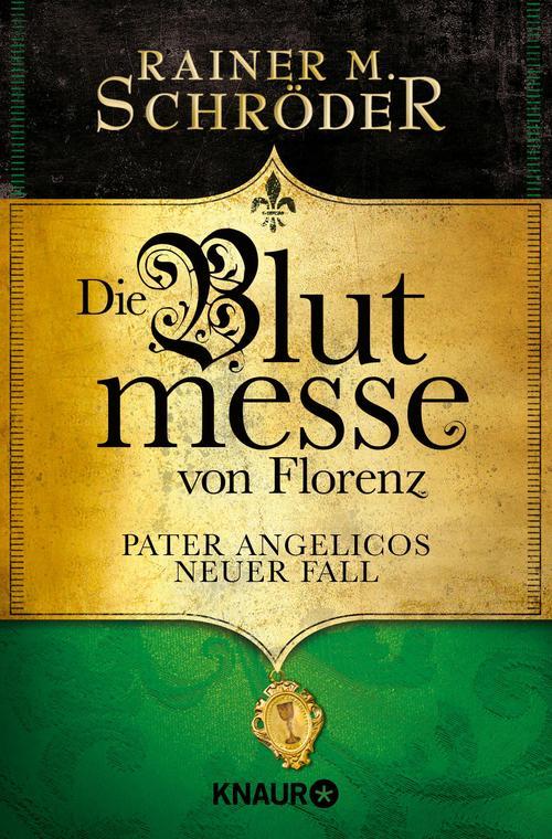 Die Blutmesse von Florenz als eBook von Rainer M. Schröder