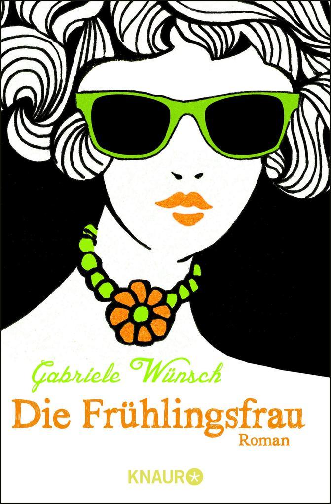 Die Frühlingsfrau als eBook von Gabriele Wünsch