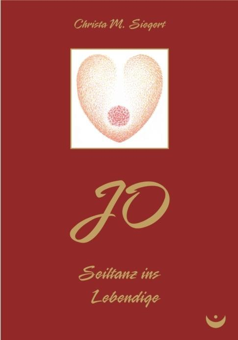 JO - Seiltanz ins Lebendige als eBook