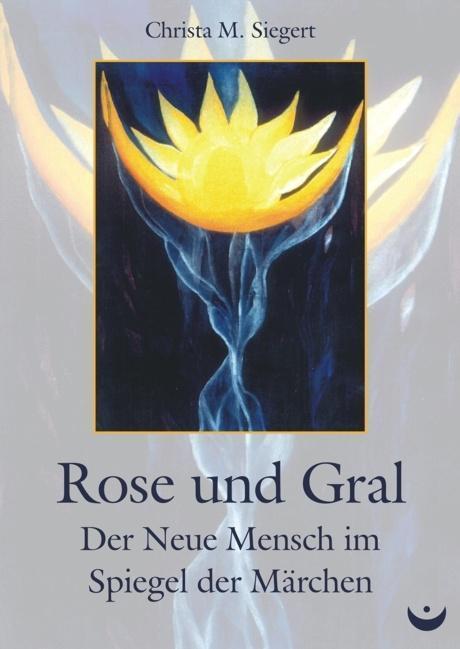 Rose und Gral als eBook