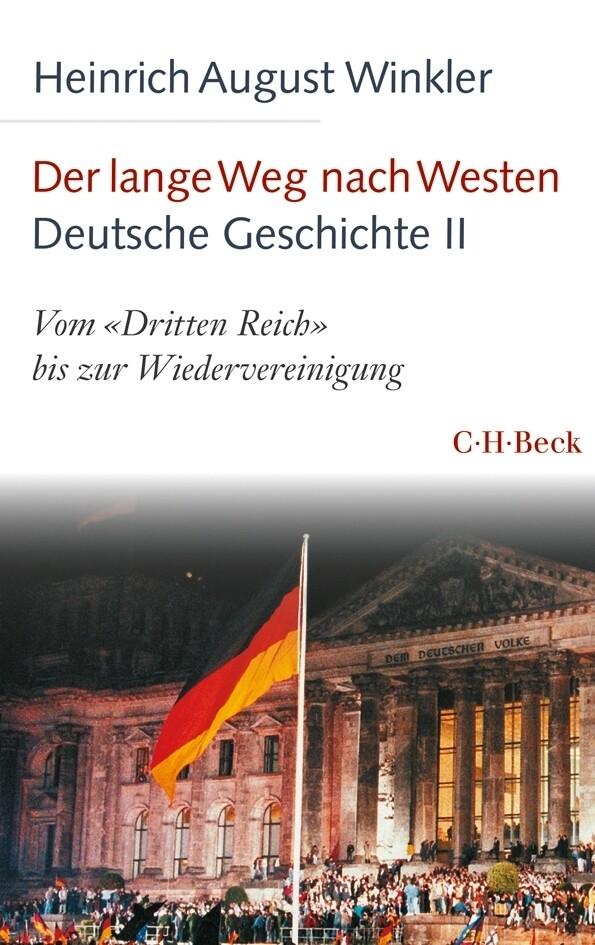 Der lange Weg nach Westen Deutsche Geschichte - Band 2 als Buch