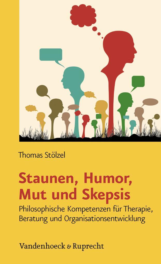Staunen Humor Mut und Skepsis