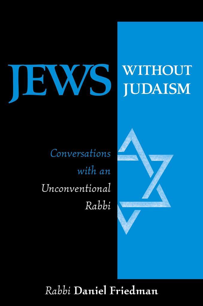 Jews Without Judaism: Conversations with an Unconventional Rabbi als Taschenbuch