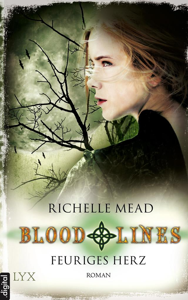 Bloodlines 04. Feuriges Herz als eBook epub
