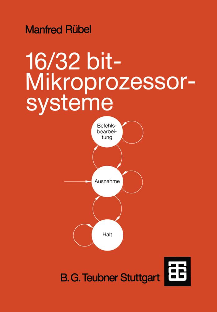 16/32 bit-Mikroprozessorsysteme als Buch von Manfred Rübel