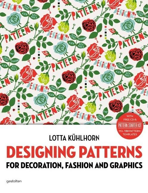 Designing Patterns als Buch von Lotta Kühlhorn