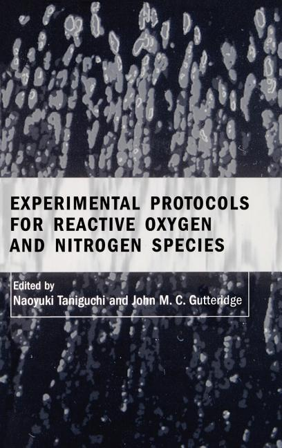 Experimental Protocols for Reactive Oxygen and Nitrogen Species als Buch