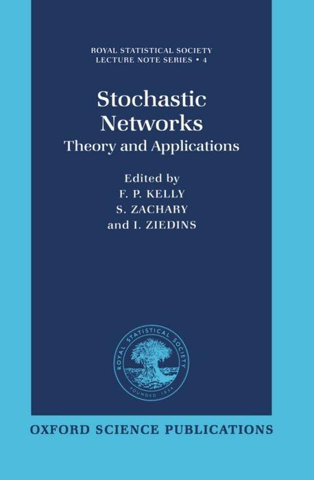 Stochastic Networks: Theory and Applications als Buch