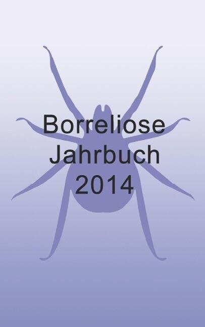 Borreliose Jahrbuch 2014