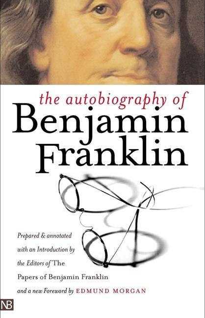 The Autobiography of Benjamin Franklin als Taschenbuch