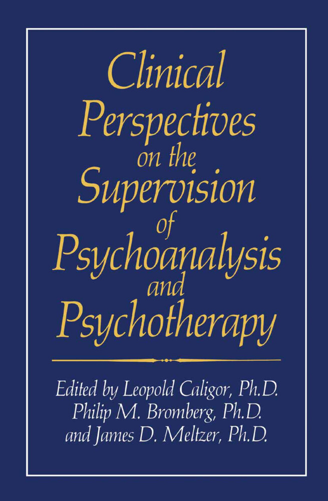Clinical Perspectives on the Supervision of Psychoanalysis and Psychotherapy als Buch