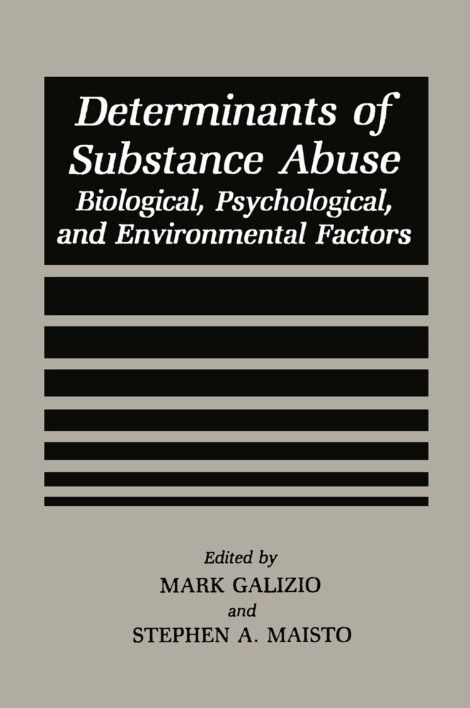 Determinants of Substance Abuse als Buch