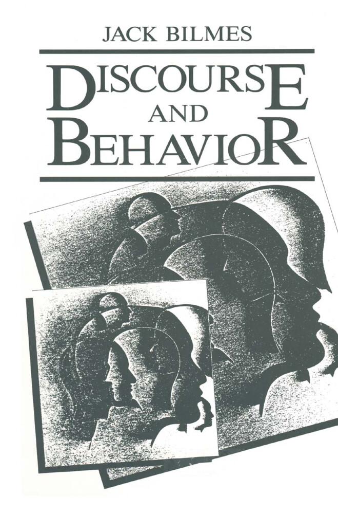 Discourse and Behavior als Buch