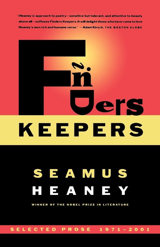 Finders Keepers: Selected Prose 1971-2001 als Taschenbuch