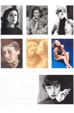 Women Seeing Women: From the Early Days of Photography to the Present als Buch