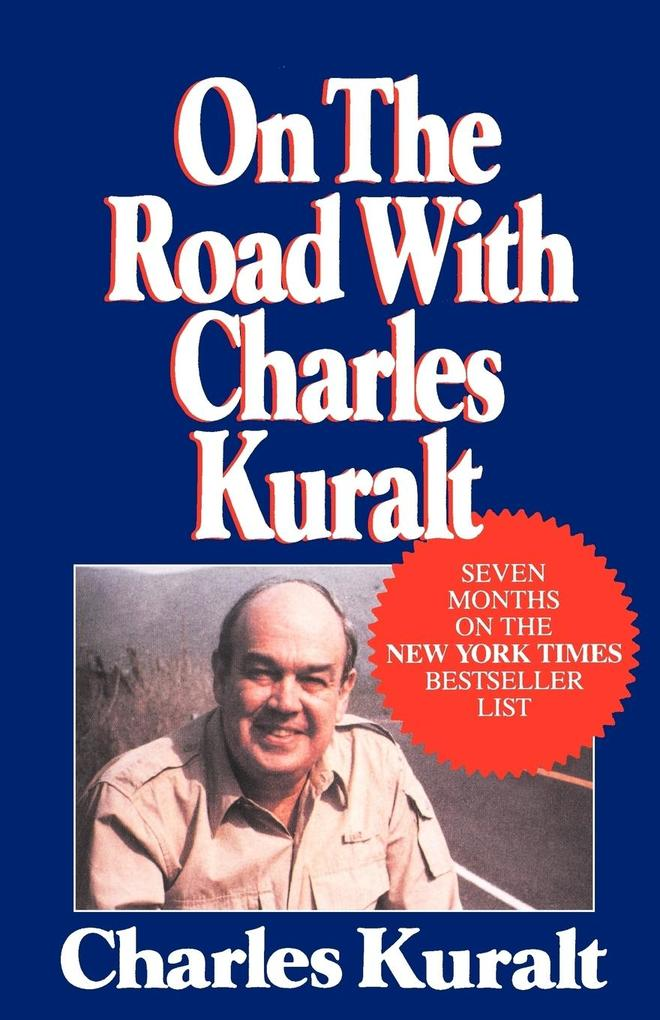 On the Road with Charles Kuralt als Buch