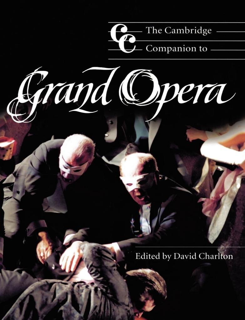 The Cambridge Companion to Grand Opera als Buch