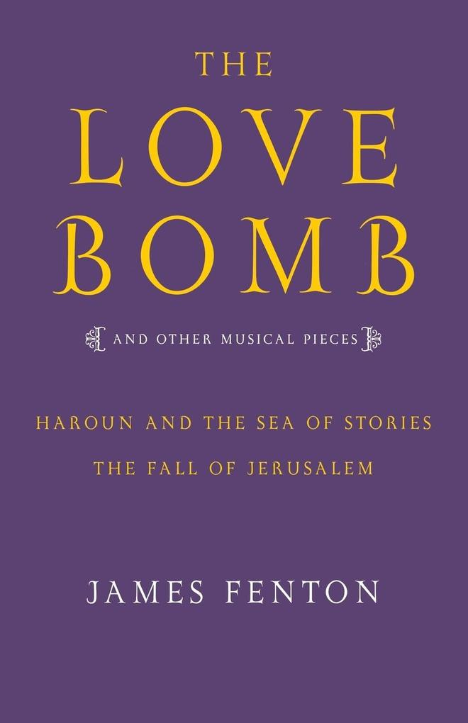 The Love Bomb and Other Musical Pieces als Taschenbuch