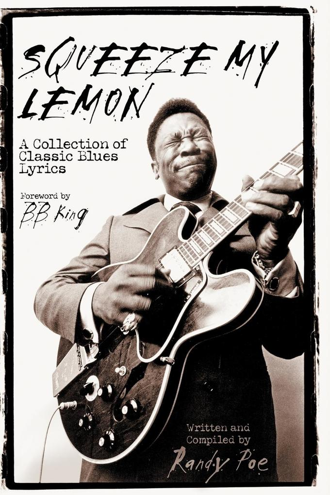 Squeeze My Lemon: A Collection of Classic Blues Lyrics als Taschenbuch