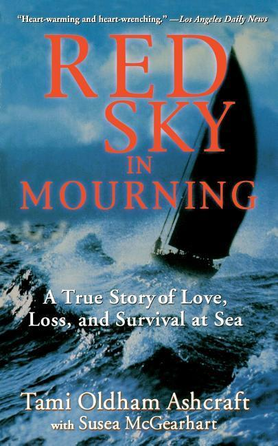 Red Sky in Mourning: The True Story of Love, Loss, and Survival at Sea als Taschenbuch