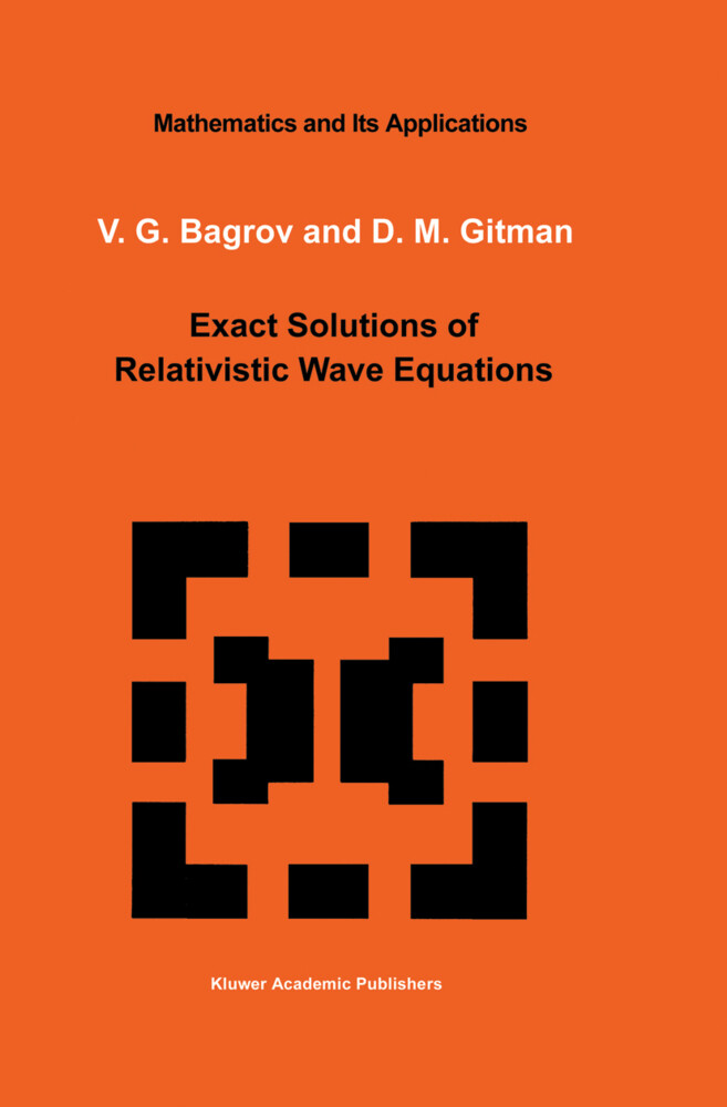 Exact Solutions of Relativistic Wave Equations als Buch
