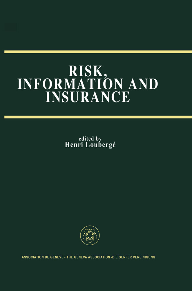 Risk, Information and Insurance als Buch