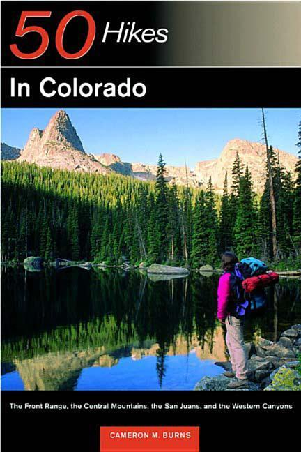 Explorer's Guide 50 Hikes in Colorado: The Front Range, the Central Mountains, the San Juan, and the Western Canyons als Taschenbuch