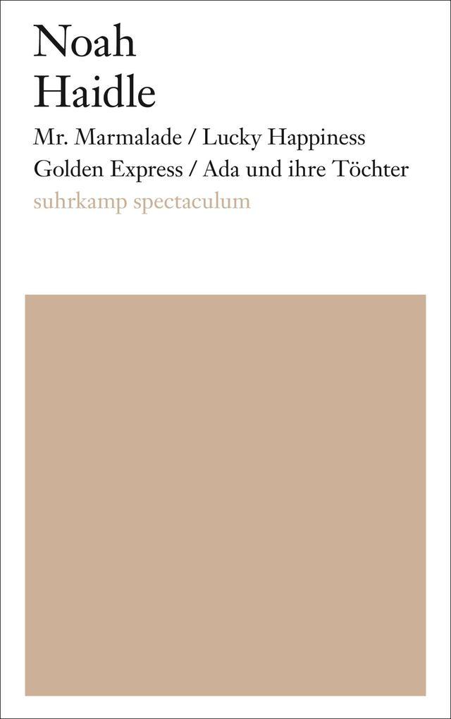 Mr. Marmalade/Lucky Happiness Golden Express/Ada und ihre Töchter als eBook epub