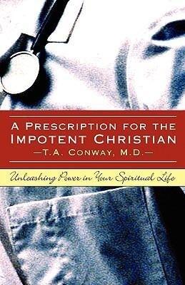 A Prescription for the Impotent Christian als Taschenbuch