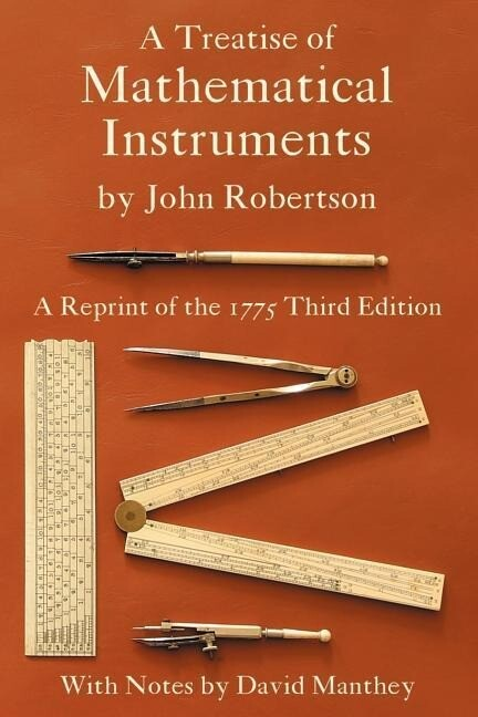 A Treatise of Mathematical Instruments als Taschenbuch