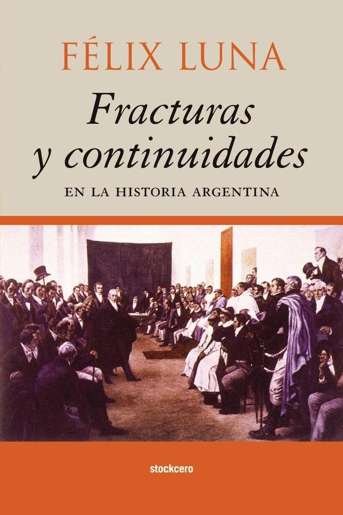 Fracturas y Continuidades en la Historia Argentina als Taschenbuch