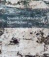 Spuren Strukturen Oberflächen