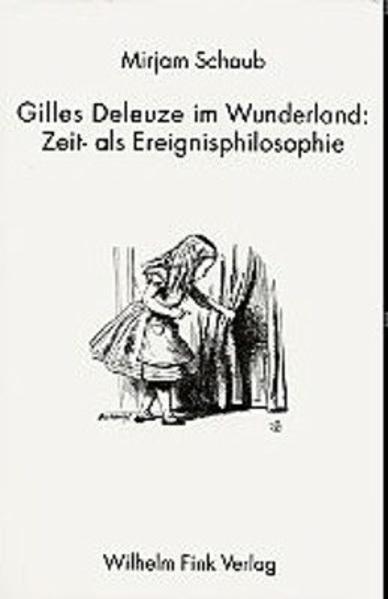 Gilles Deleuze im Wunderland als Buch