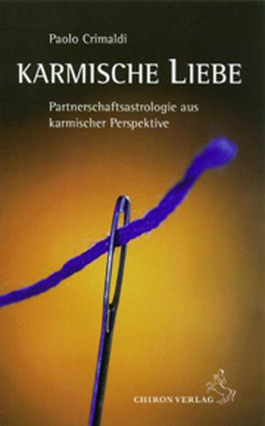 Karmische Liebe als Buch von Paolo Crimaldi