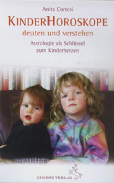 Kinder-Horoskope deuten und verstehen als Buch
