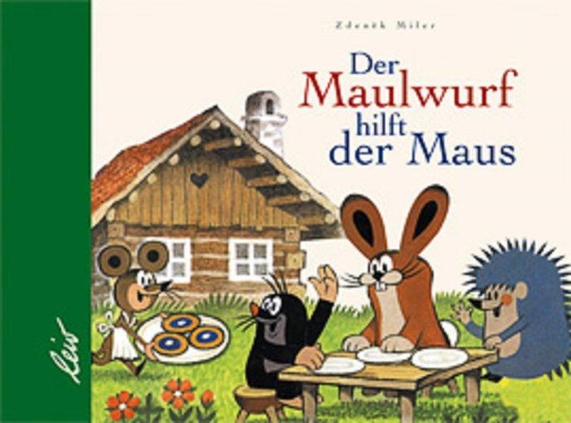 Der Maulwurf hilft der Maus als Buch