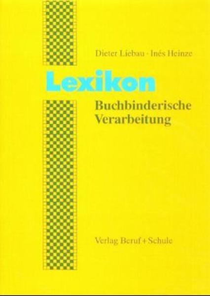 Lexikon Buchbinderische Verarbeitung als Buch