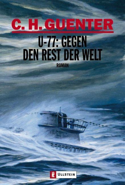 U-77: Gegen den Rest der Welt als Taschenbuch