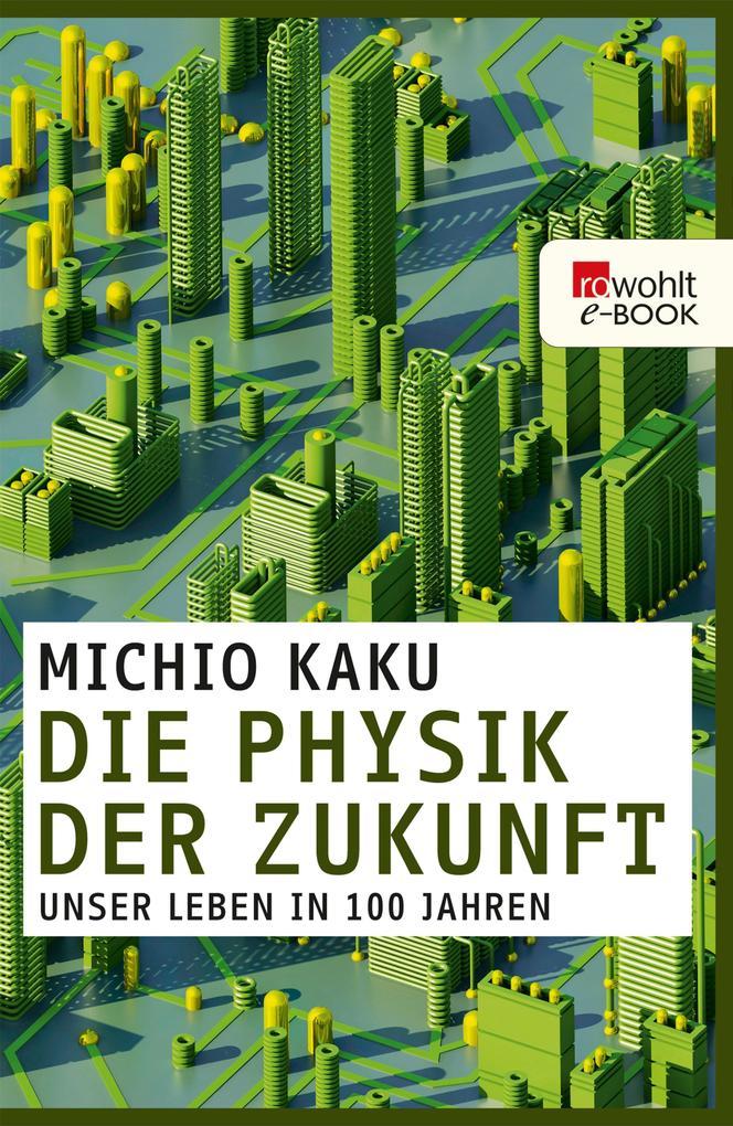 Die Physik der Zukunft als eBook